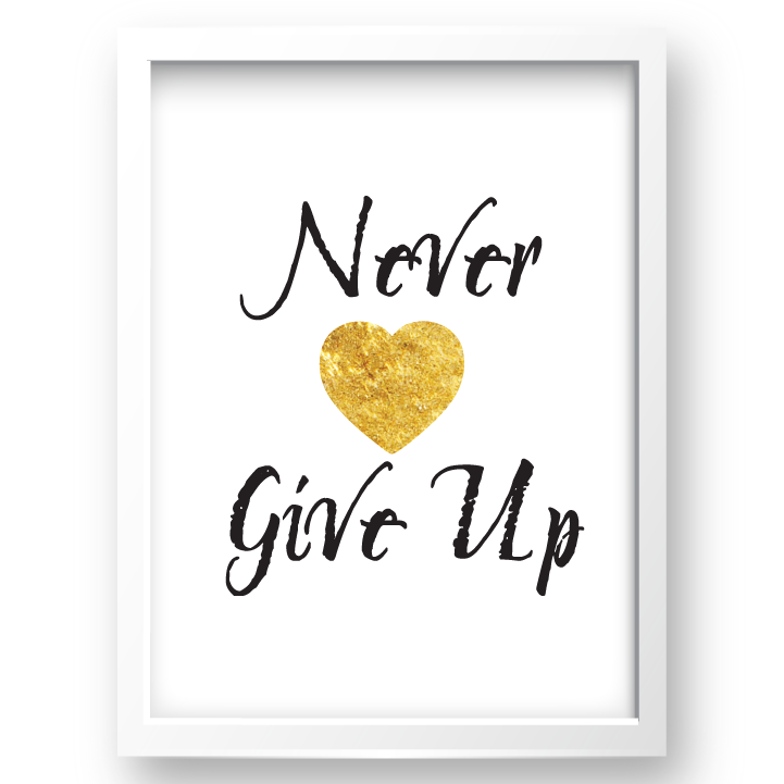 Free Printable Never Give Up 2 from @pinkimonogirl for a gallery wall