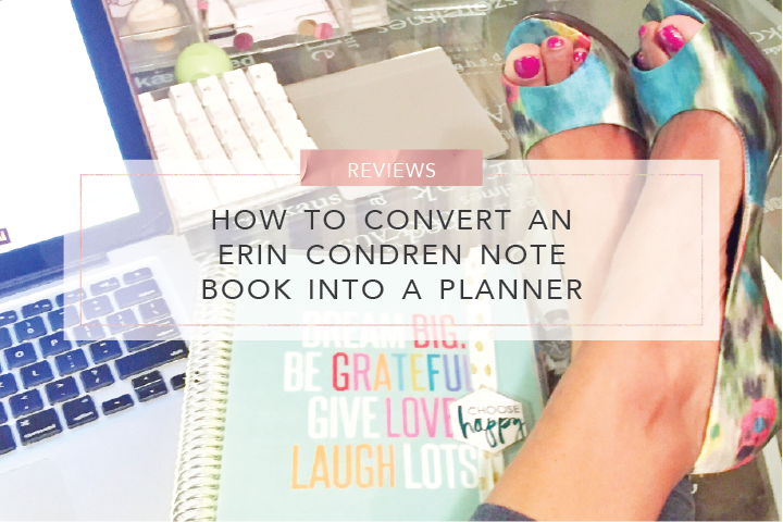 how to convert an erin condren note book into a planner