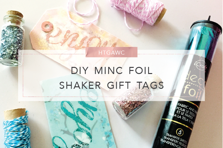 DIY MINC Foil Shaker Gift Tags