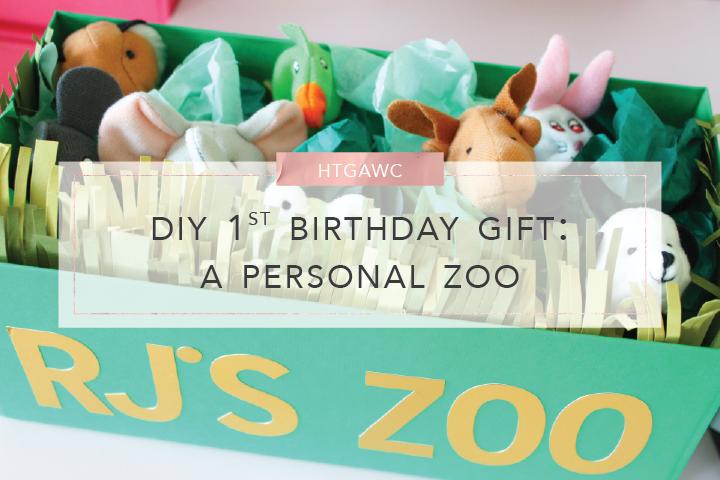 htgawc diy birthday gift a personal zoo
