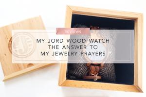 My JORD Wood Watch The Answer To My jewelry Prayers