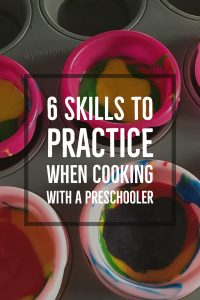 6 Skills To Practice When Cooking With A Preschooler from Pinkimono