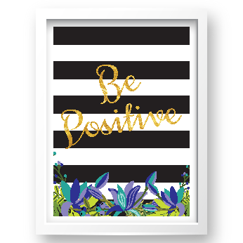 Free Printable Be Positive from @pinkimonogirl for a gallery wall