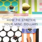 The Foil Factory: How To Stretch Your MINC Dollars