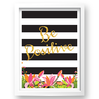 Free Printable Be Positive 2 from @pinkimonogirl for a gallery wall