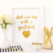 Free Printable Start Each Day With A Grateful Heart from @pinkimonogirl for a gallery wall