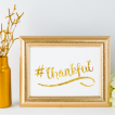 Free Printable hashtag Thankful in gold from @pinkimonogirl for a gallery wall